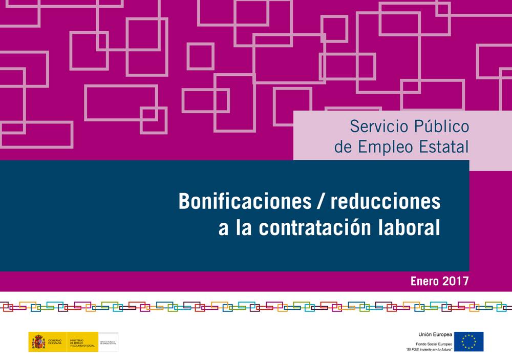 Bonificaciones y reducciones contrataciones laborales 2017